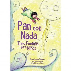Libro Pan con nada: tres poemas para niños